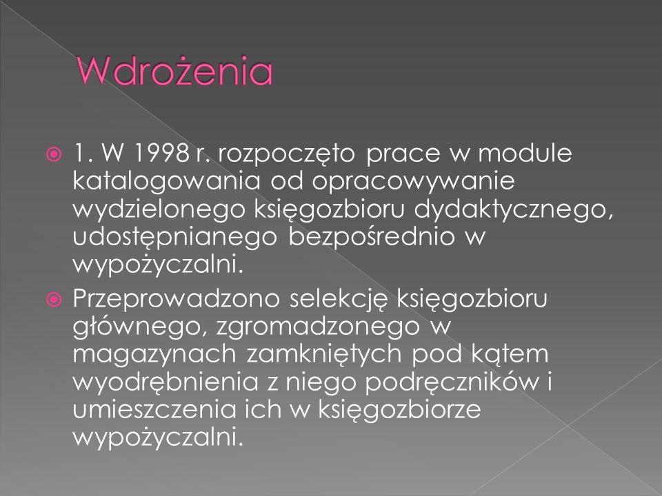 1. W 1998 r.