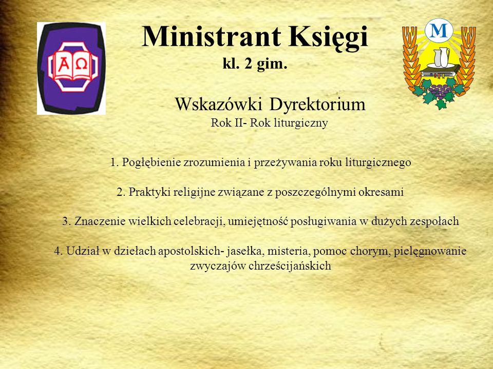 Wskazówki Dyrektorium Rok II- Rok liturgiczny Ministrant Księgi kl.