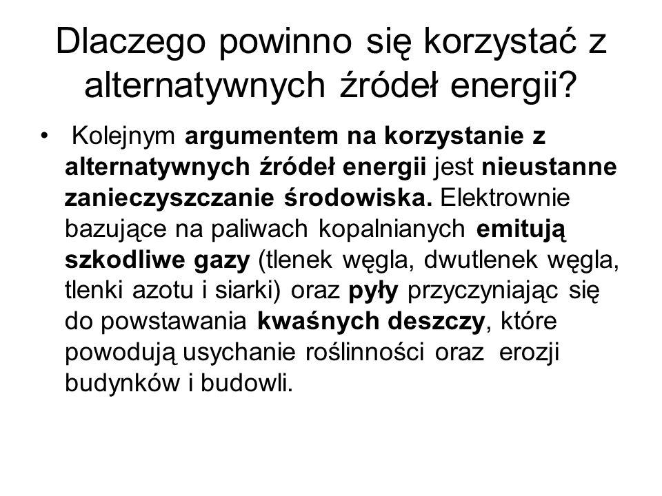 Energia alternatywna (odnawialna) Do produkcji energii elektrycznej wykorzystuje się: a)Wody płynące b)Pływy morskie c)Siłę wiatru d)Energię słoneczną e)Energię geotermiczną f)Biomasę