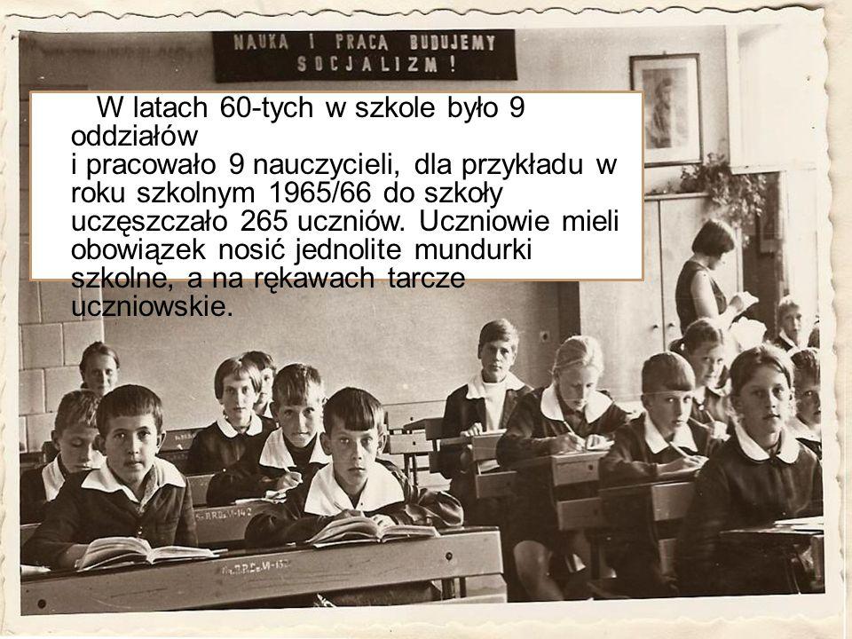 W latach 60-tych w szkole było 9 oddziałów i pracowało 9 nauczycieli, dla przykładu w roku szkolnym 1965/66 do szkoły uczęszczało 265 uczniów. Uczniow