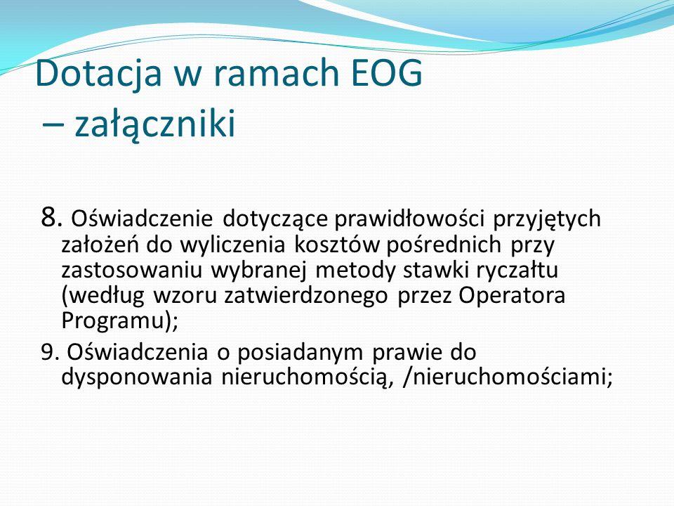 Dotacja w ramach EOG – załączniki 8. Oświadczenie dotyczące prawidłowości przyjętych założeń do wyliczenia kosztów pośrednich przy zastosowaniu wybran