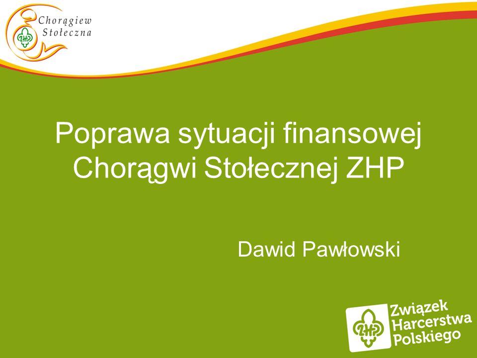 Poprawa sytuacji finansowej Chorągwi Stołecznej ZHP Dawid Pawłowski