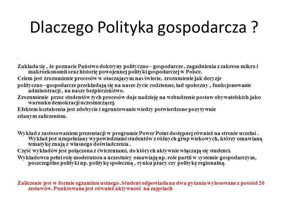 Wykład 1 Rozumienie polityki gospodarczej.Systemy ekonomiczne.