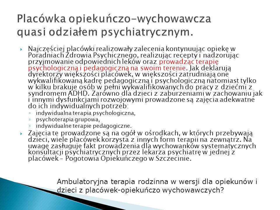 Najczęściej placówki realizowały zalecenia kontynuując opiekę w Poradniach Zdrowia Psychicznego, realizując recepty i nadzorując przyjmowanie odpowiednich leków oraz prowadząc terapię psychologiczną i pedagogiczną na swoim terenie.