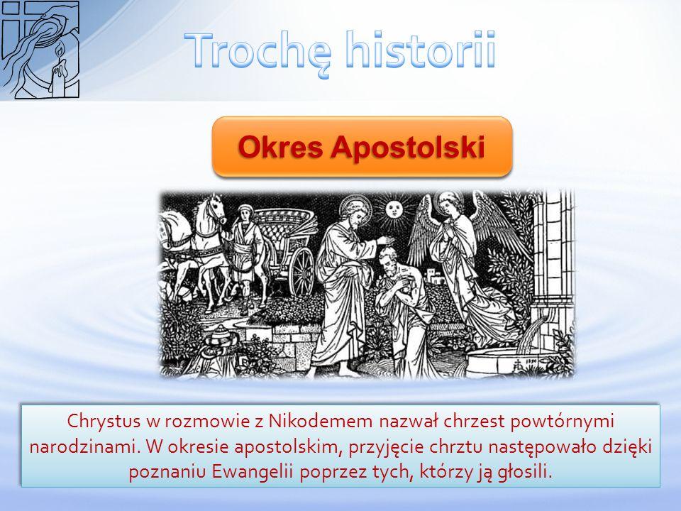 Chrystus w rozmowie z Nikodemem nazwał chrzest powtórnymi narodzinami. W okresie apostolskim, przyjęcie chrztu następowało dzięki poznaniu Ewangelii p