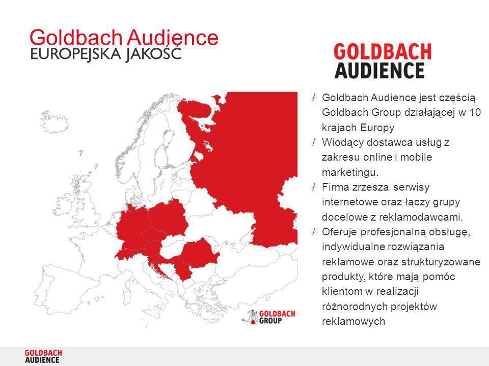 /Goldbach Audience jest częścią Goldbach Group działającej w 10 krajach Europy /Wiodący dostawca usług z zakresu online i mobile marketingu. /Firma zr