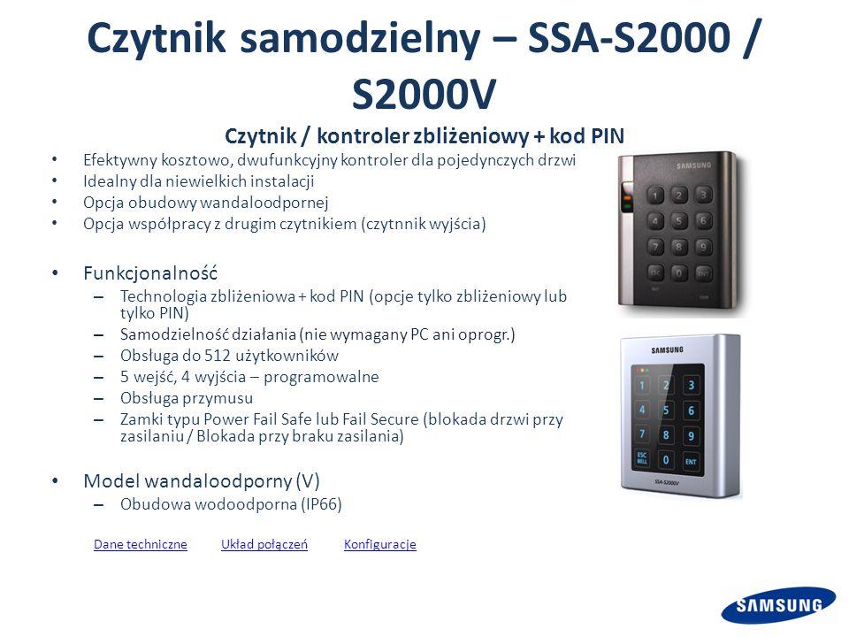 Czytnik samodzielny – SSA-S2000 / S2000V Czytnik / kontroler zbliżeniowy + kod PIN Efektywny kosztowo, dwufunkcyjny kontroler dla pojedynczych drzwi Idealny dla niewielkich instalacji Opcja obudowy wandaloodpornej Opcja współpracy z drugim czytnikiem (czytnnik wyjścia) Funkcjonalność – Technologia zbliżeniowa + kod PIN (opcje tylko zbliżeniowy lub tylko PIN) – Samodzielność działania (nie wymagany PC ani oprogr.) – Obsługa do 512 użytkowników – 5 wejść, 4 wyjścia – programowalne – Obsługa przymusu – Zamki typu Power Fail Safe lub Fail Secure (blokada drzwi przy zasilaniu / Blokada przy braku zasilania) Model wandaloodporny (V) – Obudowa wodoodporna (IP66) Dane techniczneUkład połączeńDane techniczneUkład połączeń KonfiguracjeKonfiguracje