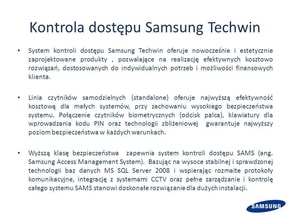 Kontrola dostępu Samsung Techwin System kontroli dostępu Samsung Techwin oferuje nowocześnie i estetycznie zaprojektowane produkty, pozwalające na realizację efektywnych kosztowo rozwiązań, dostosowanych do indywidualnych potrzeb i możliwości finansowych klienta.