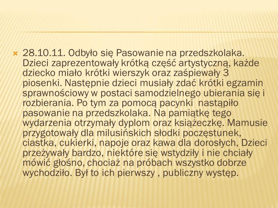28.10.11.Odbyło się Pasowanie na przedszkolaka.