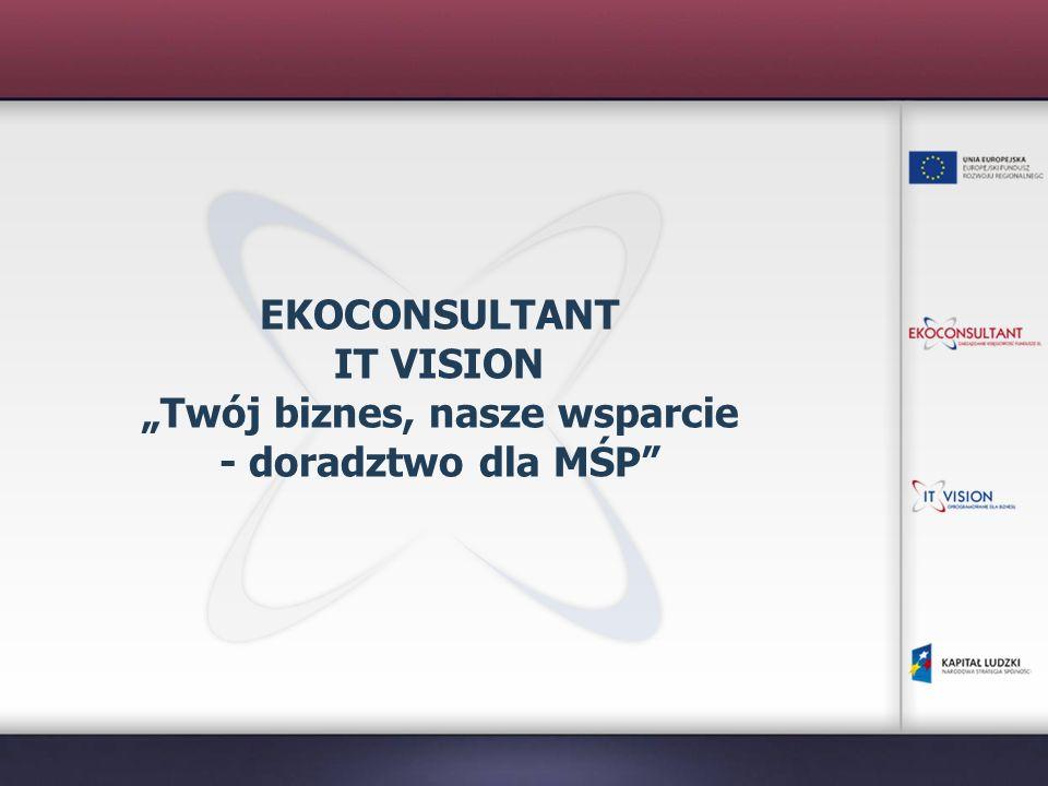 EKOCONSULTANT 10 lat doświadczenia w różnych dziedzinach doradztwa, od 2003r.
