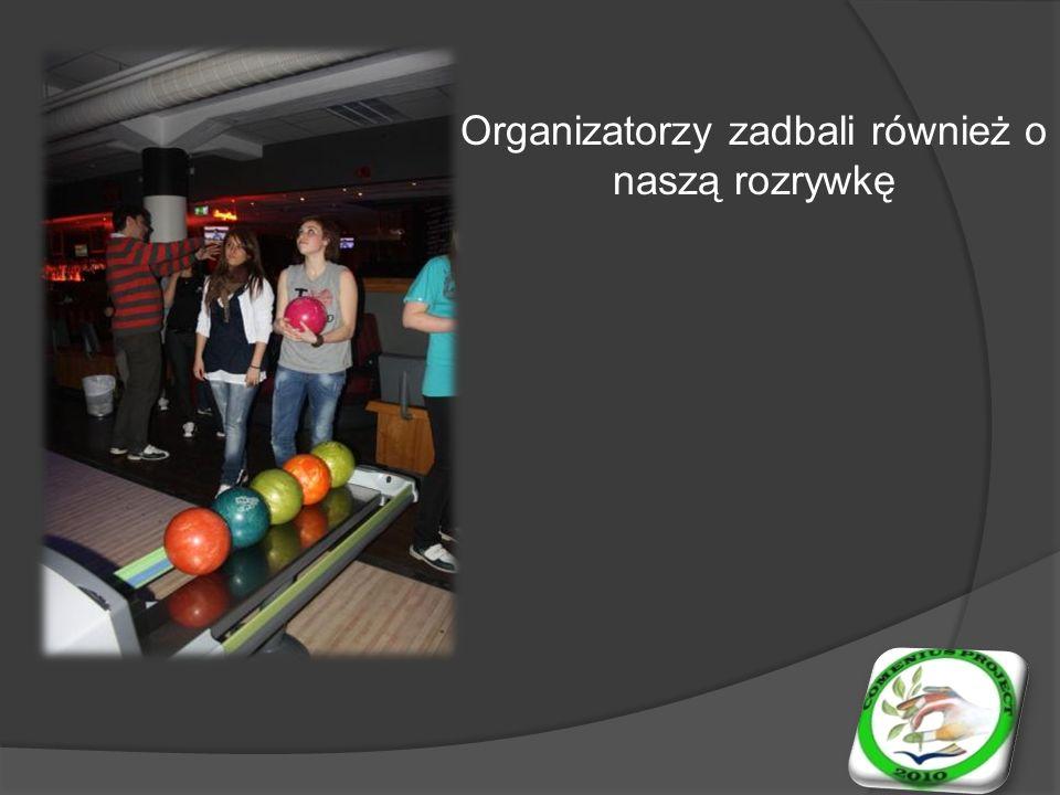 Organizatorzy zadbali również o naszą rozrywkę