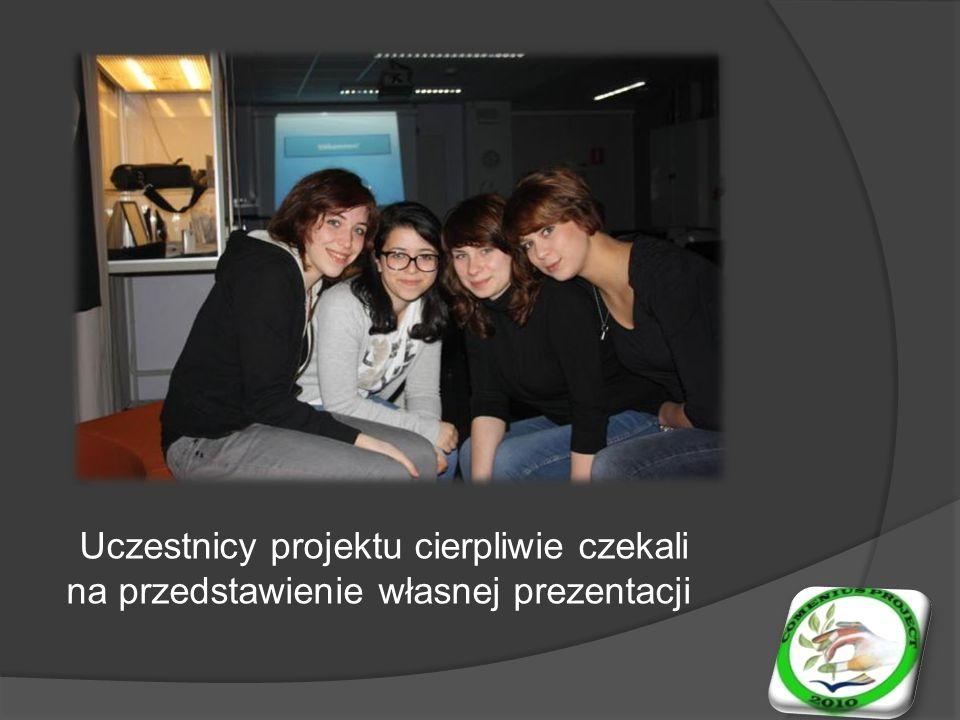 Uczestnicy projektu cierpliwie czekali na przedstawienie własnej prezentacji