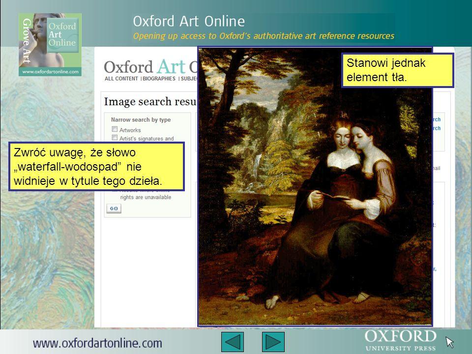 Wyszukanie danego dzieła jest również możliwe bez znajomości nazwiska artysty czy tytułu obrazu.