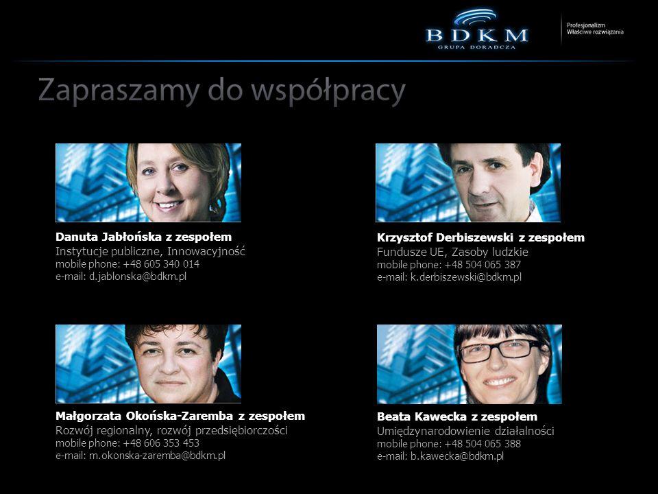 BDKM Grupa Doradcza Sp. z o.o., 04-672 Warszawa, ul. Klimontowska 15C tel. +48 22 512 60 10, fax +48 22 740 01 22, e-mail: sekretariat@bdkm.pl, www.bd
