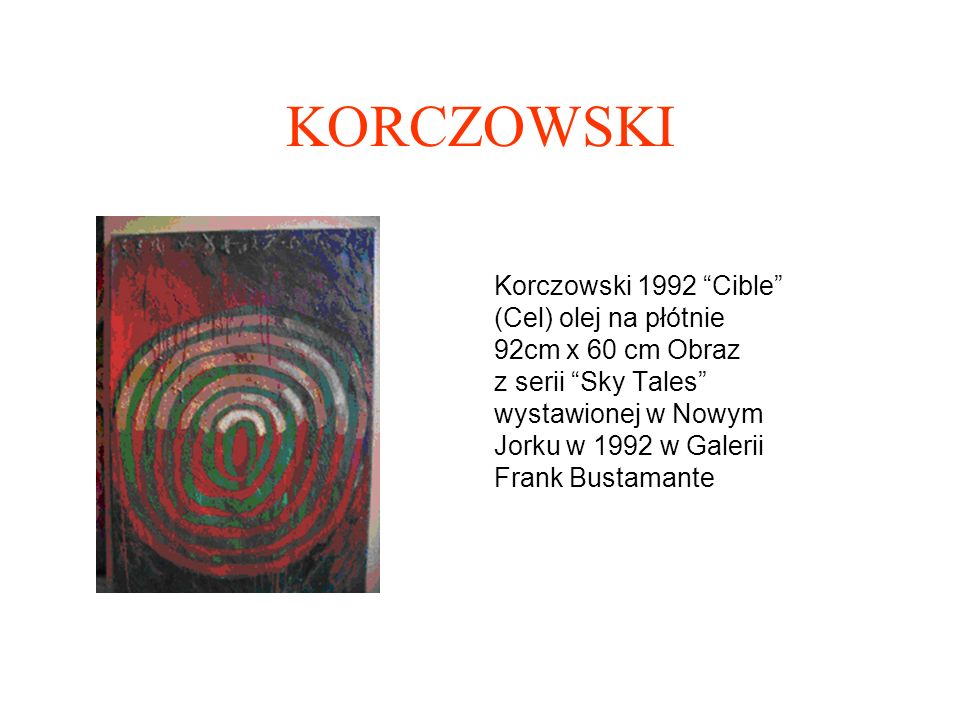KORCZOWSKI Korczowski 1999, Gris (Szary) olej na płótnie 92 cm x 65 cm.