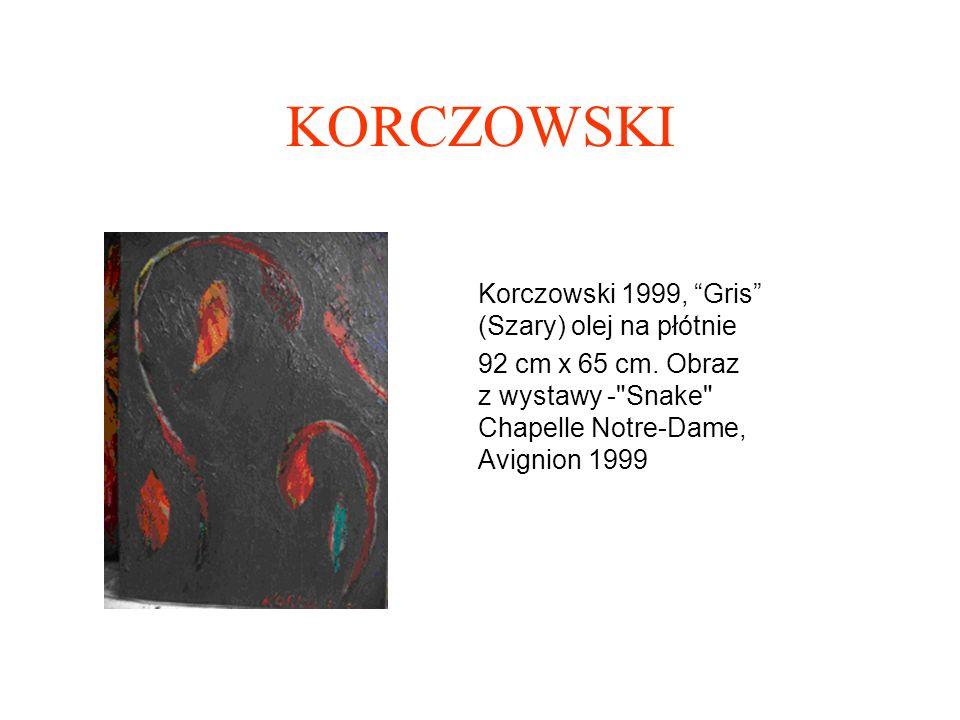KORCZOWSKI Korczowski 2000 Planete (planeta), olej na plotnie 92 x 65 cm.
