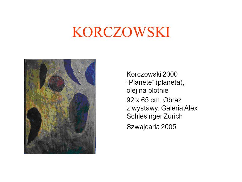 KORCZOWSKI Korczowski; 2000 Blue (niebieski) olej na płótnie Wymiary: 92 x 65 cm Z niebieskim mam problem od dawna, jest to kolor, do którego regularnie powracam, a potem sie szybko oddalam.Dwukrotnie pokazywalem błękitne serie na wystawach: indywidualnej w 1997 i na wystawie Joie w 2004 w Galerii Nicole Ferry w Paryżu.