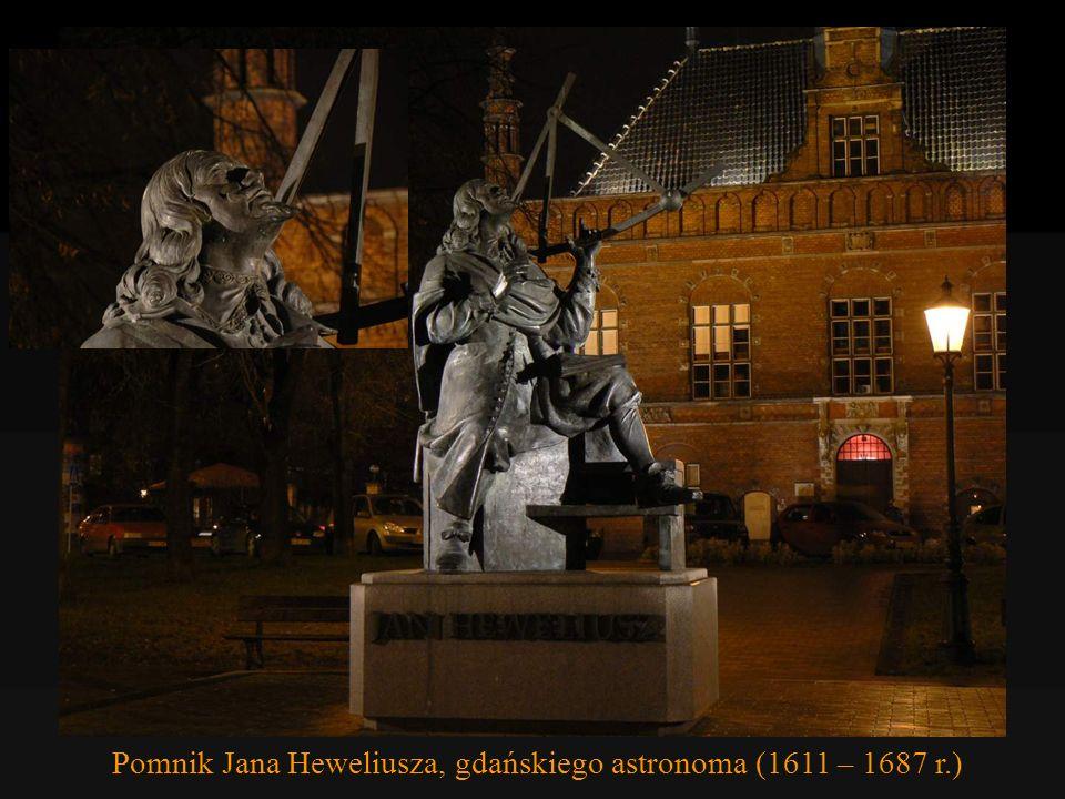 Pomnik Jana Heweliusza, gdańskiego astronoma (1611 – 1687 r.)