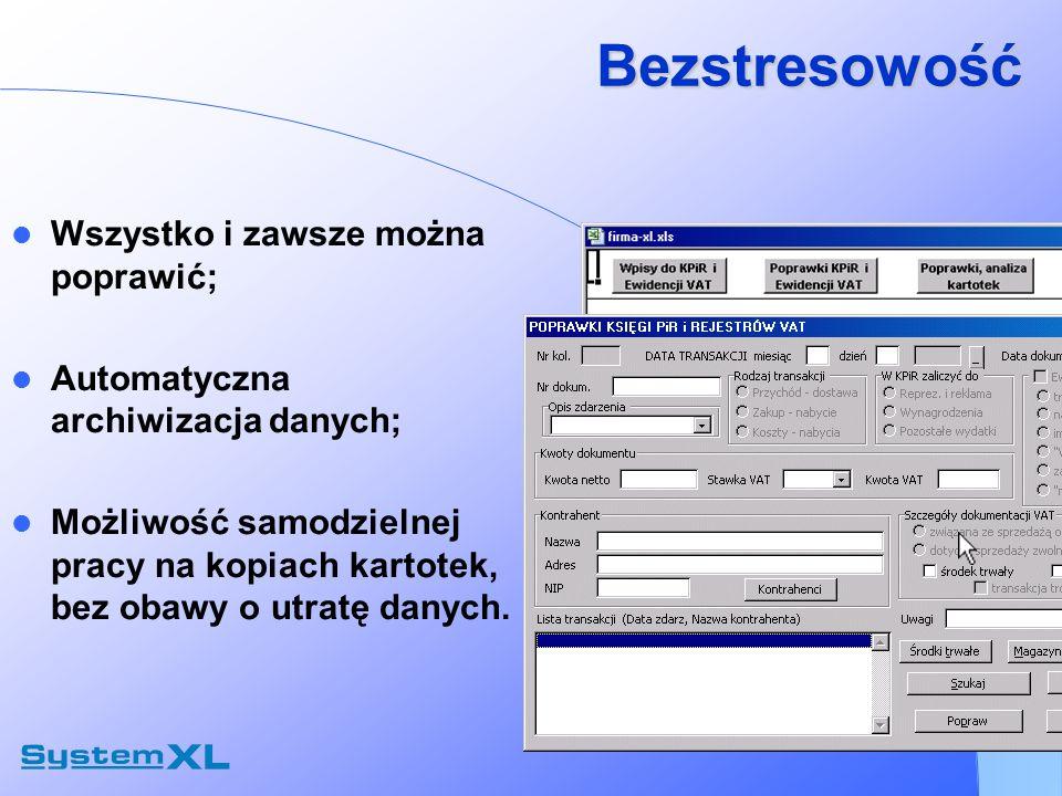 Bezstresowość Wszystko i zawsze można poprawić; Automatyczna archiwizacja danych; Możliwość samodzielnej pracy na kopiach kartotek, bez obawy o utratę