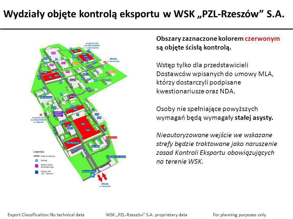 Wydziały objęte kontrolą eksportu w WSK PZL-Rzeszów S.A. Obszary zaznaczone kolorem czerwonym są objęte ścisłą kontrolą. Wstęp tylko dla przedstawicie
