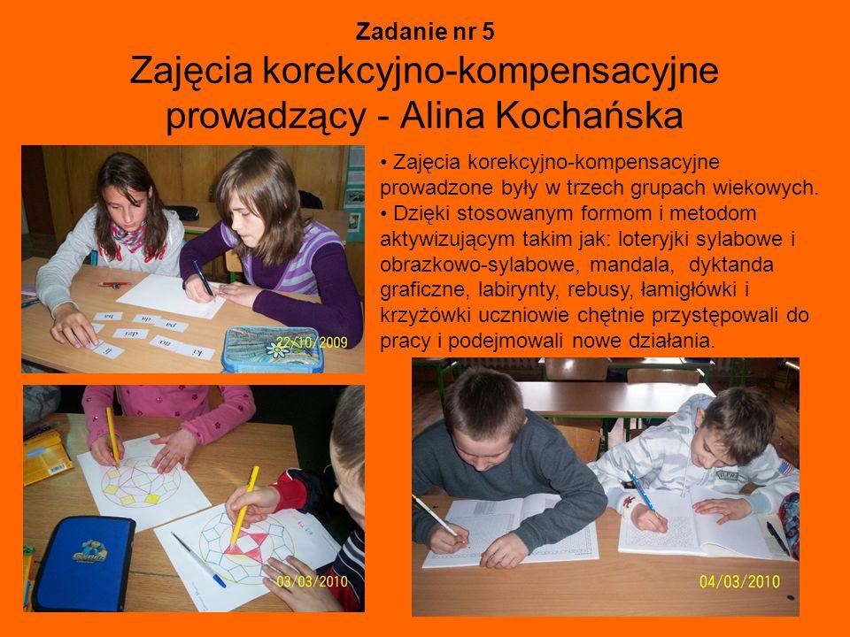Zadanie nr 5 Zajęcia korekcyjno-kompensacyjne prowadzący - Alina Kochańska Zajęcia korekcyjno-kompensacyjne prowadzone były w trzech grupach wiekowych