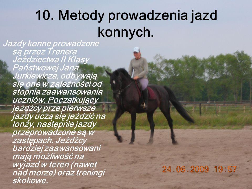 10.Metody prowadzenia jazd konnych.