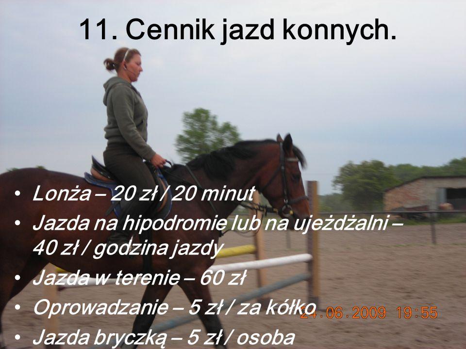 11.Cennik jazd konnych.