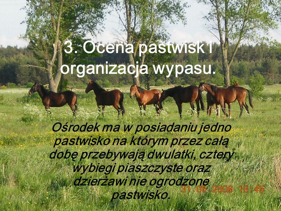 3.Ocena pastwisk i organizacja wypasu.