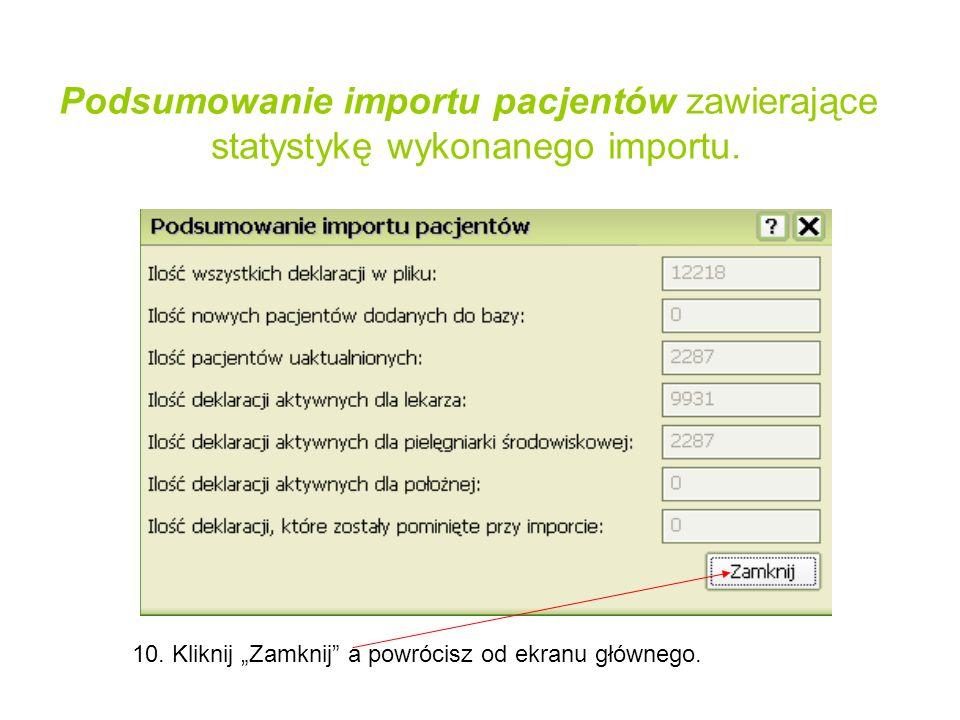 Podsumowanie importu pacjentów zawierające statystykę wykonanego importu.