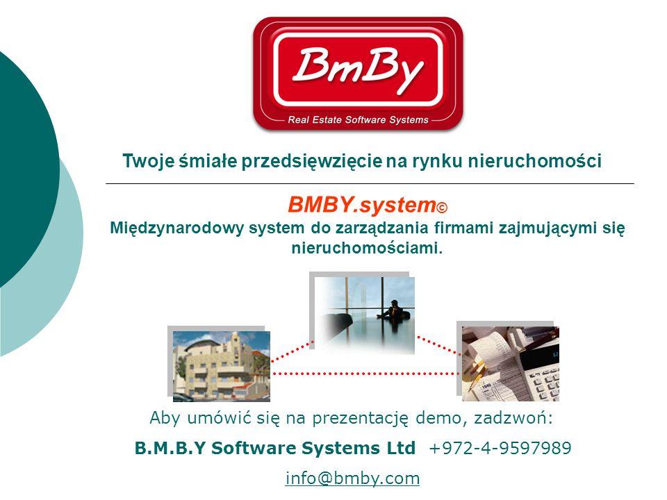 BMBY.system © Międzynarodowy system do zarządzania firmami zajmującymi się nieruchomościami. Twoje śmiałe przedsięwzięcie na rynku nieruchomości Aby u
