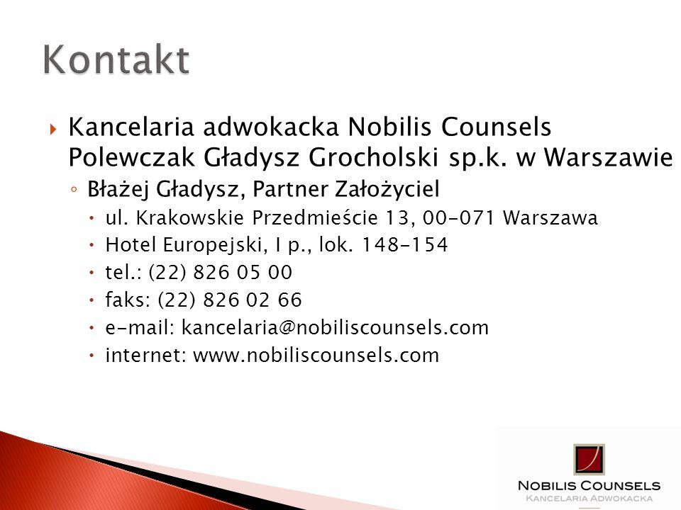 Kancelaria adwokacka Nobilis Counsels Polewczak Gładysz Grocholski sp.k. w Warszawie Błażej Gładysz, Partner Założyciel ul. Krakowskie Przedmieście 13