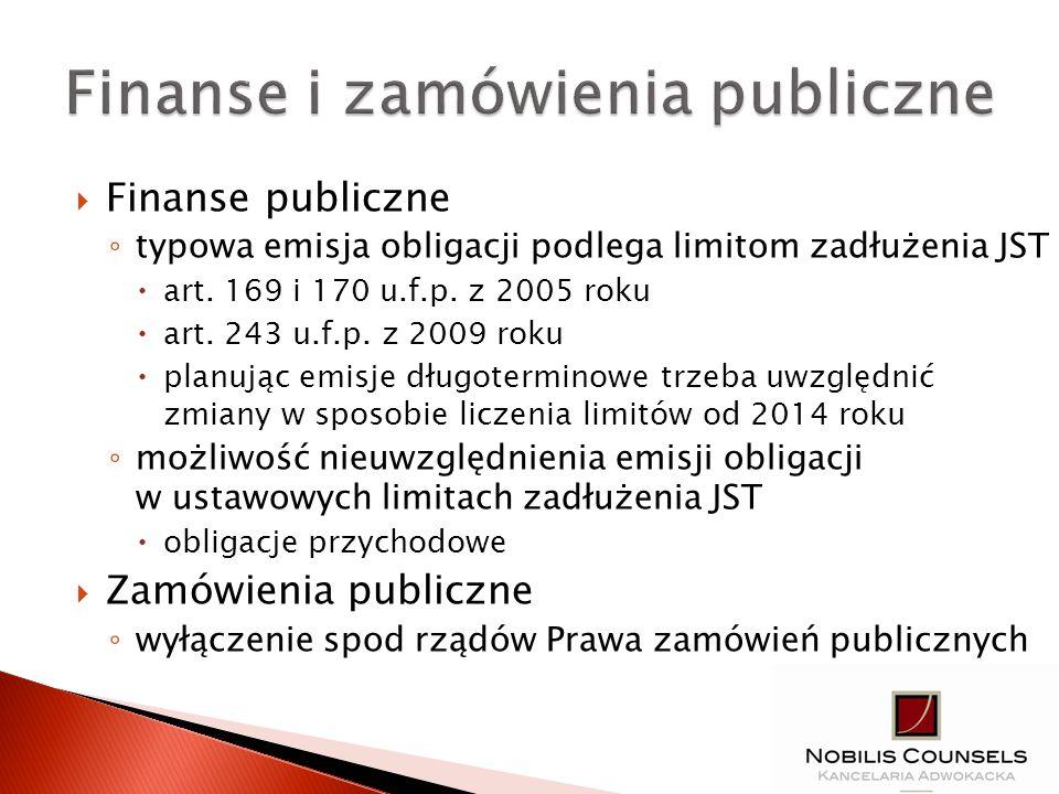 Finanse publiczne typowa emisja obligacji podlega limitom zadłużenia JST art. 169 i 170 u.f.p. z 2005 roku art. 243 u.f.p. z 2009 roku planując emisje