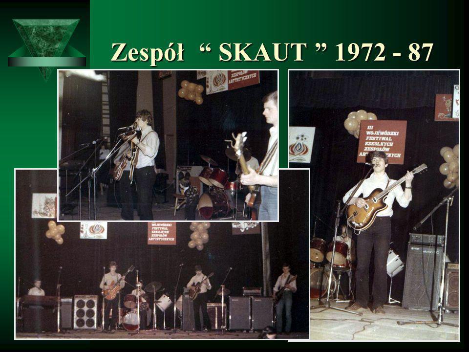 Zespół SKAUT 1972 - 87 Zespół SKAUT 1972 - 87