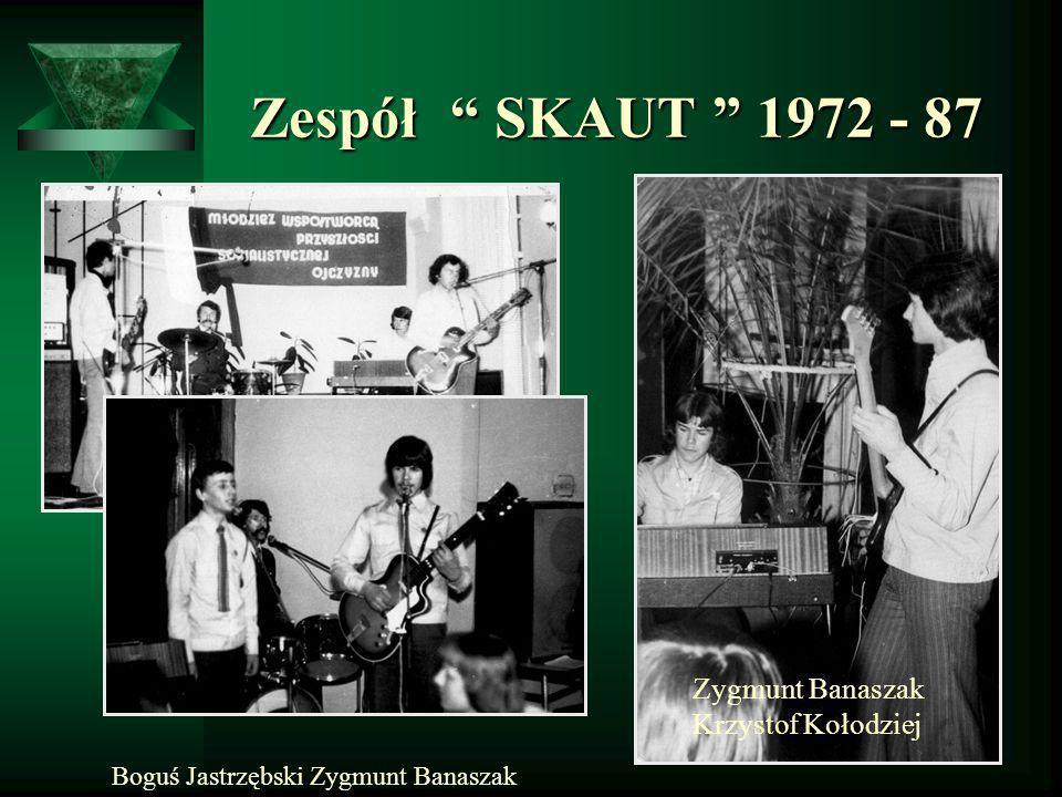 Boguś Jastrzębski Zygmunt Banaszak Zygmunt Banaszak Krzystof Kołodziej