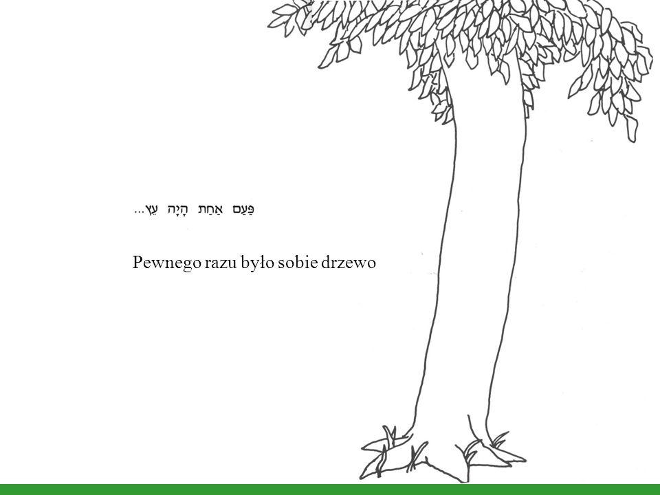 Pewnego razu było sobie drzewo