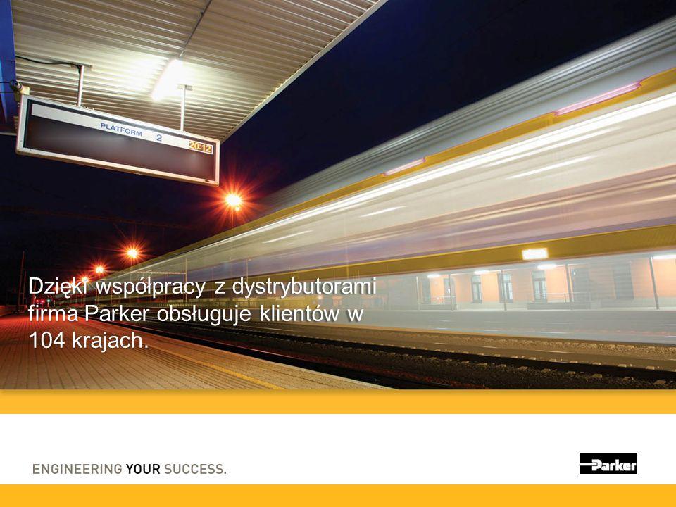 Dzięki współpracy z dystrybutorami firma Parker obsługuje klientów w 104 krajach.