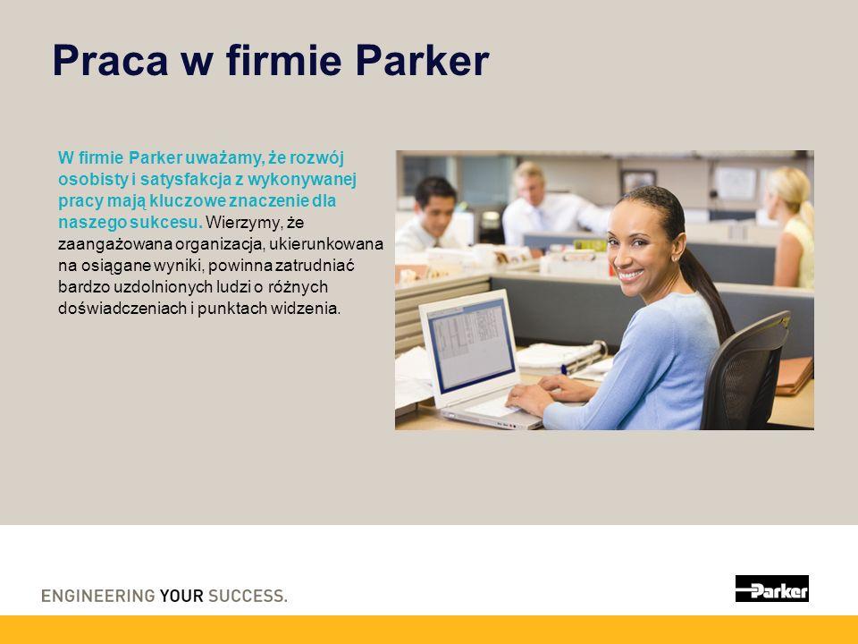 Praca w firmie Parker W firmie Parker uważamy, że rozwój osobisty i satysfakcja z wykonywanej pracy mają kluczowe znaczenie dla naszego sukcesu. Wierz