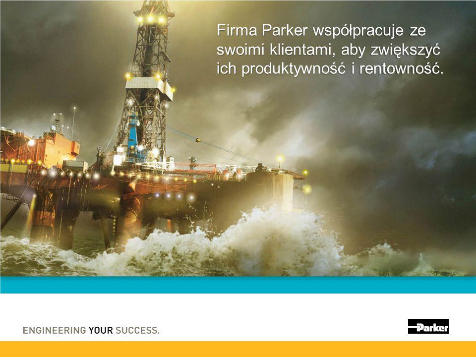 Firma Parker współpracuje ze swoimi klientami, aby zwiększyć ich produktywność i rentowność.