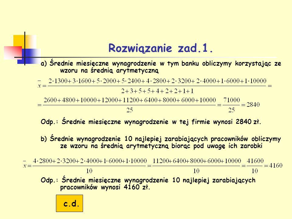 Rozwiązanie zad.1 – c.d.