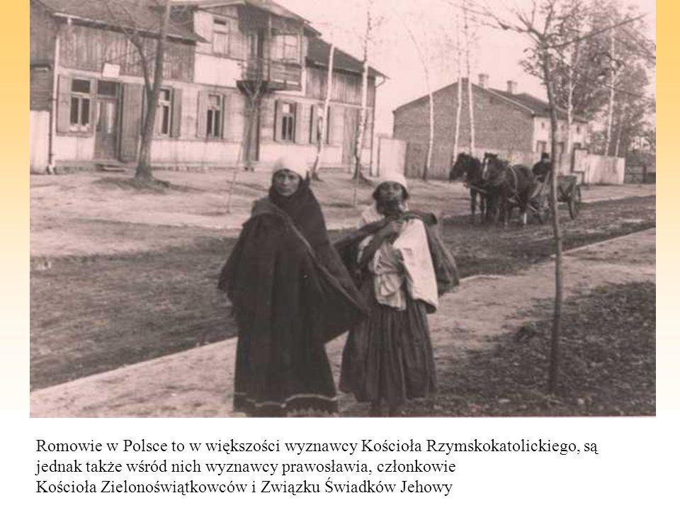 Romowie w Polsce to w większości wyznawcy Kościoła Rzymskokatolickiego, są jednak także wśród nich wyznawcy prawosławia, członkowie Kościoła Zielonośw