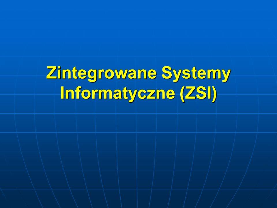 Zintegrowane Systemy Informatyczne (ZSI)