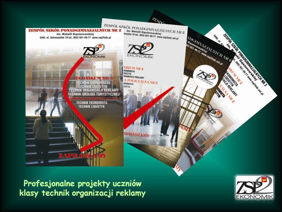 Profesjonalne projekty uczniów klasy technik organizacji reklamy