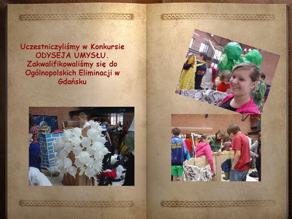 Uczestniczyliśmy w Konkursie ODYSEJA UMYSŁU. Zakwalifikowaliśmy się do Ogólnopolskich Eliminacji w Gdańsku