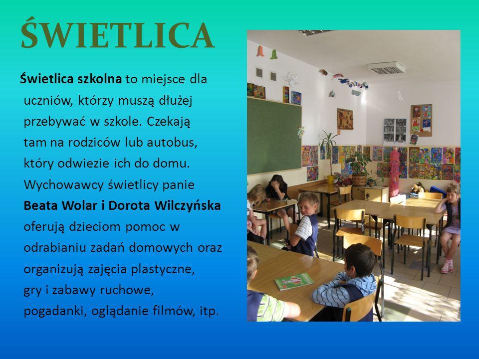 ŚWIETLICA Świetlica szkolna to miejsce dla uczniów, którzy muszą dłużej przebywać w szkole. Czekają tam na rodziców lub autobus, który odwiezie ich do