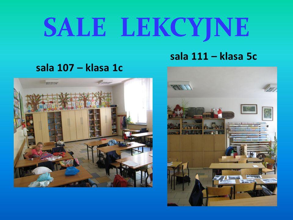 SALE LEKCYJNE sala 107 – klasa 1c sala 111 – klasa 5c