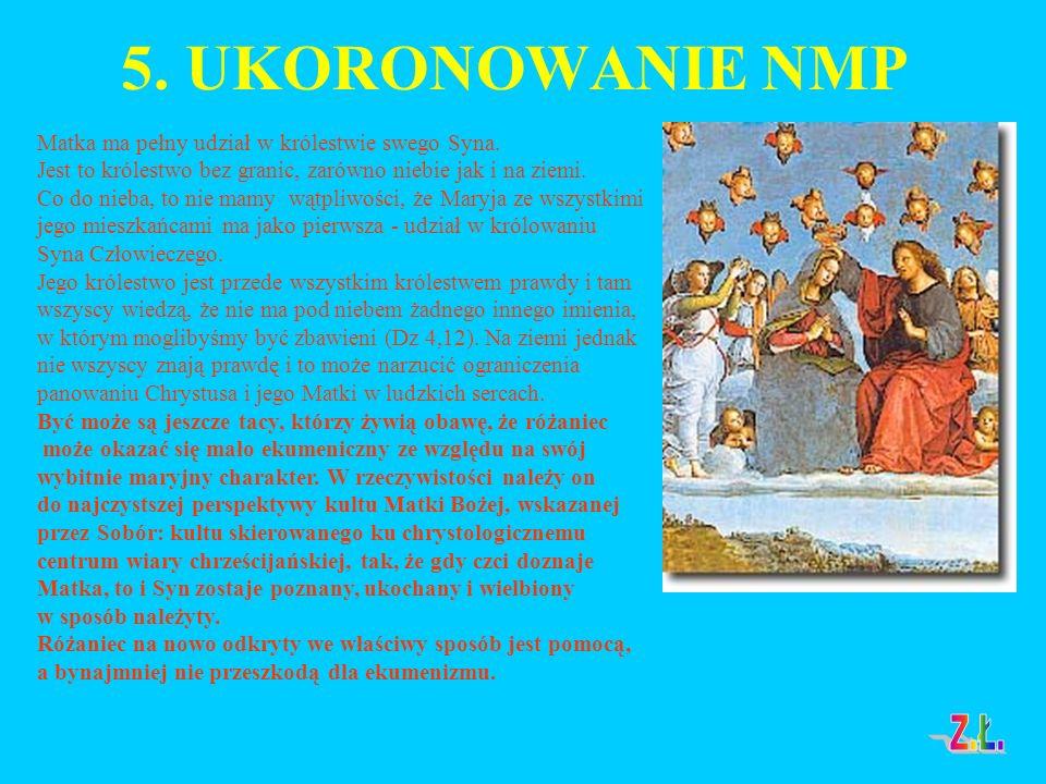 5.UKORONOWANIE NMP Matka ma pełny udział w królestwie swego Syna.