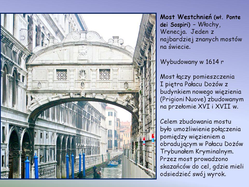 Most Westchnień (wł.Ponte dei Sospiri) – Włochy, Wenecja.