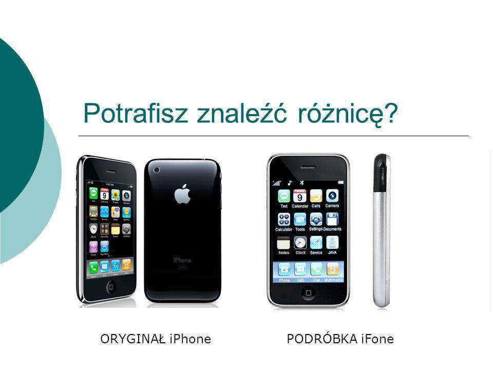 Potrafisz znaleźć różnicę? ORYGINAŁ iPhonePODRÓBKA iFone