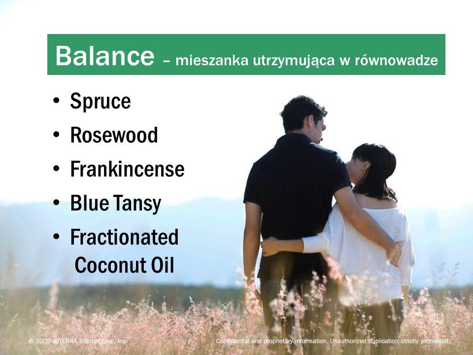 Serenity Calming Blend Spruce Rosewood Frankincense Blue Tansy Fractionated Coconut Oil Balance – mieszanka utrzymująca w równowadze © 2009 dōTERRA In