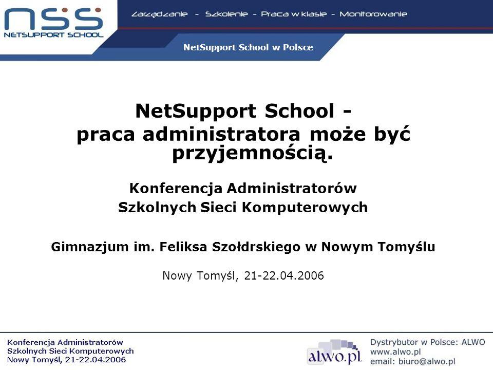NetSupport School w Polsce NetSupport School - praca administratora może być przyjemnością.